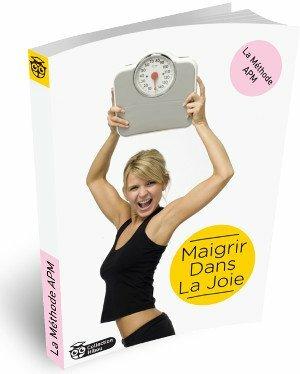 Méthode apm du site officiel methodeapm.com pour savoir comment maigrir dans la joie